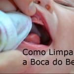 Como Limpar a Boca do Bebê