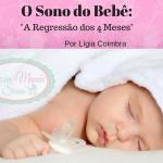 O Sono do Bebê e A Regressão dos 4 Meses